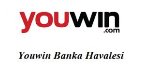 Youwin Banka Havalesi