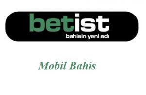 Betist Mobil Bahis