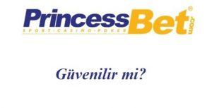 Princessbet Güvenilir Mi?