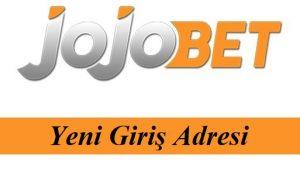 Jojobet226 Güncel Adres - Jojobet 226 Yeni Giriş Adresi