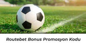 Routebet Bonus Promosyon Kodu
